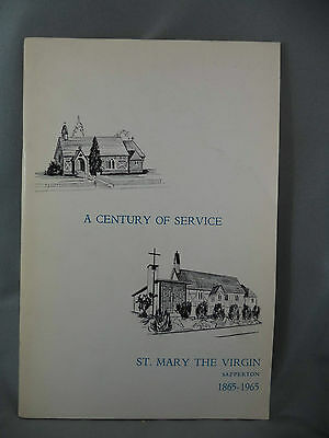 A Century of Service St Mary The Virgin Sapperton 1865-1965 Booklet B.C