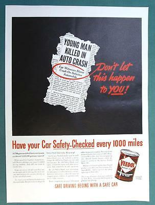Original 1938 Flying A &  Veedol Ad DONT LET THIS HAPPEN  GET CAR SAFETY CHECKED