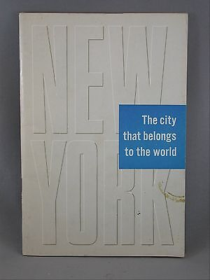 New York The City That Belongs To The World Commerce Public Events 1956 Book