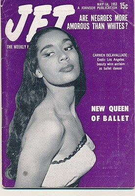JET MAGAZINE May 14 1953 Negroes more sex Whites Carmen Delavallade Ballet Queen