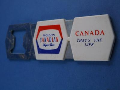 Molson Canadian Thats The Life Vintage Beer Bottle Opener Adsertising Collector