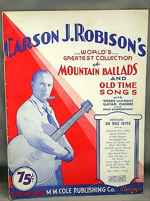 Carson J Robisons Mountain Ballads East Bound Train 1930 Song Book