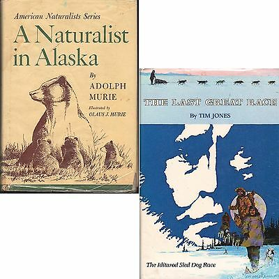 NATURALIST ALASKA Murie LAST GREAT RACE Jones Iditarod lot ᵗ X2