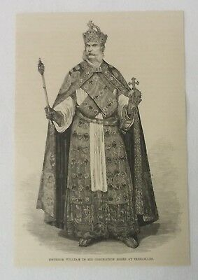 1886 magazine engraving ~ EMPEROR WILLIAM, CORONATION, Versailles