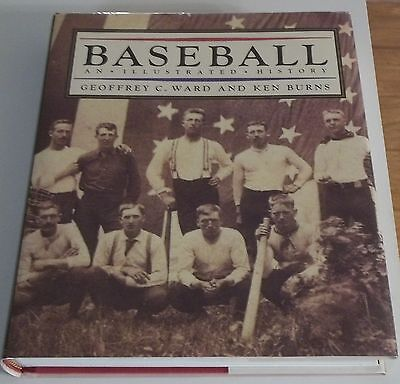 1994 BASEBALL AN ILLUSTRATED HISTORY by Ward & Burns HB BOOK w/ DJ