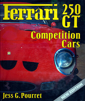 Ferrari 250 GT Competition Cars by Jess G. Pourret - Book Published by Haynes