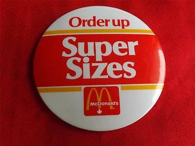 Mcdonald's  Canada Promotion Order Up Super Sizes Vintage Button Pin Back