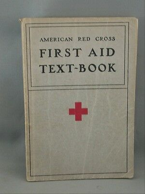 1933 AMERICAN RED CROSS FIRST AID TEXT BOOK 110 Illustrations Blakiston's
