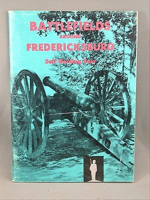 Battlefields Fredricksburg Self Guiding Tour Canon Grant Hooker 1960 Book