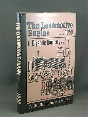 Locomotive Engine c.1850 Reprint 1970 Rudimentary Treatise Drysdale Dempsey Book