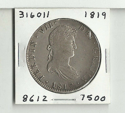 1819 8 Reale Spanish Milled Dollar Piece of Eight - # 316011