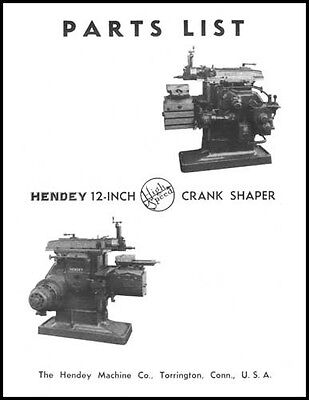 Hendey 12 Inch High Speed Crank Shaper Parts Manual