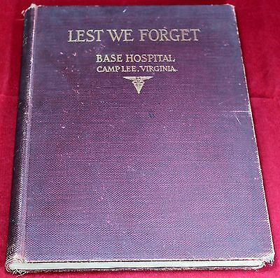 """1919 Camp Lee Virginia """"Lest We Forget"""" Base Hospital Yearbook - Military - WW1"""
