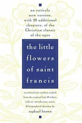The Little Flowers of St. Francis by Raphael Brown (1971, Paperback)
