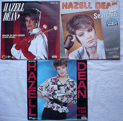 "HAZELL DEAN - 3 Singles 7""   Whatever I do; Back in my arms; Searchin'"