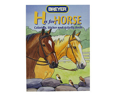BREYER - H if for Horse Coloring, Sticker & Activity Book  FREE US SHIPPING