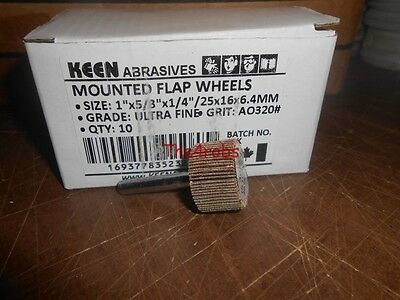 "10 New Keen Abrasives 1"" X 5/8"" X 1/4"" 320 Grit Mounted Flap Wheels"