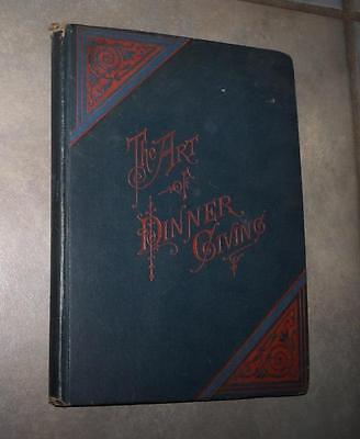1880 Vintage The Art Of Dinner Giving & Usages Of Polite Society Carroll 1St Ed