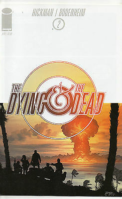 The Dying And The Dead #2 (NM)`15 Hickman/ Bodenheim