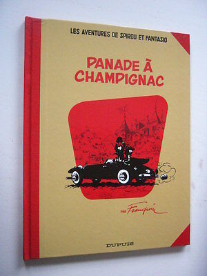 SPIROU ET FANTASIO  Dos Toilé   PANADE A CHAMPIGNAC + 6 Pages suppl.   TBE