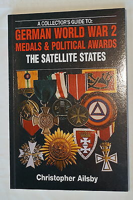 German WW2 Medals and Political Awards The Satellite States Reference Book