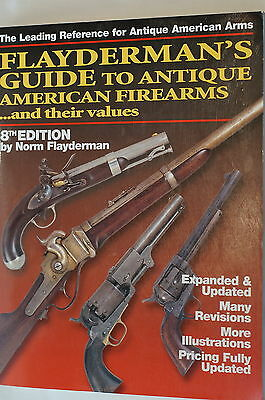 Flaydermans Guide to Antique American Firearms 8th Edition Reference Book
