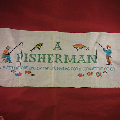 Mid-Century Cross Stitch Sampler A Fisherman Is A Jerk At One End Of The Line...