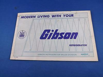 Modern Living With Your Gibson Refrigerator Care Instruction Manual Recipes