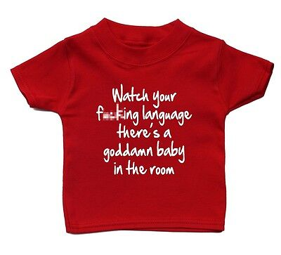 Watch Your Language Theres A Baby In The Room T Shirt Baby Cute Boy Girl Present