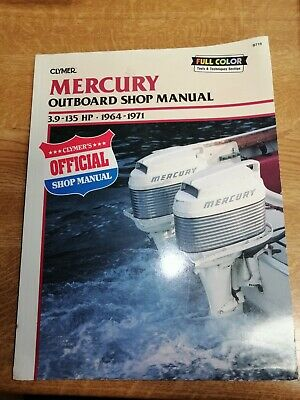 Mercury 3.9 to 135 Hp 1964 to 1971 Outboard Shop Manual