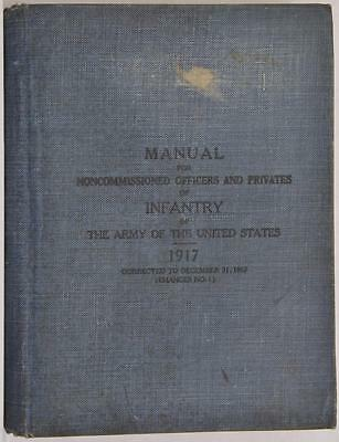 WWI US Army Infantry 1917 Book NCO Noncommissioned Officers Privates Military