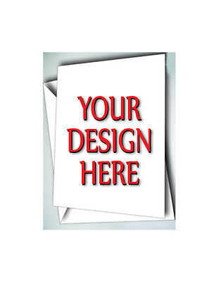 100 Greeting Cards W/ Envelopes Custom Personalized With Your Design