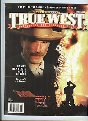 True West Mar 2008 - Daniel Day-Lewis Hits a Gusher