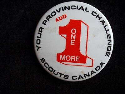 Boy Scouts Canada Provincial Challenge & 1 One More Vintage Pinback Button Pin