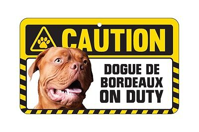 Dog Sign Caution Beware - Dogue De Bordeaux
