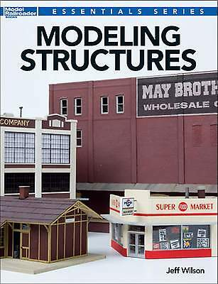 KALMBACH BOOK MODELING STRUCTURES by Jeff Wilson