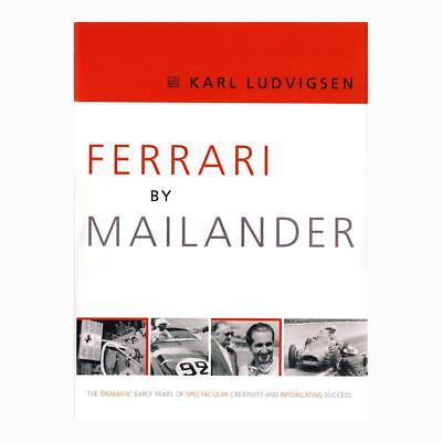 Ferrari By Mailander - Book by Karl Ludvigsen Published by Dalton Watson 2005