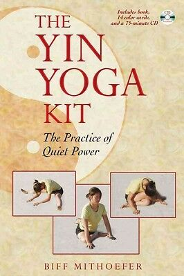 The Yin Yoga Kit, Biff Mithoefer