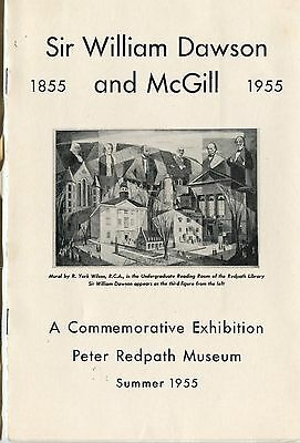 Old 1955 Booklet Sir william Dawson & McGill Exhibition Peter Redpath Museum