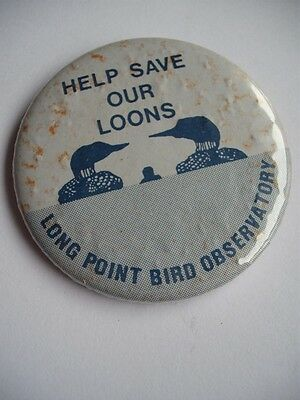 Help Save Our Loons Long Point Ontario Bird Observatory Vintage Button Pin Back
