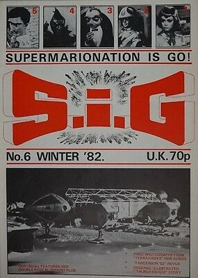 S.I.G Supermarionation is Go Magazine Thunderbirds - no 6 - Winter 1982