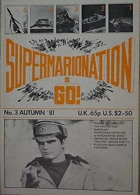 S.I.G Supermarionation is Go Magazine Thunderbirds - no 3 - Autumn 1981