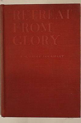WW1 British Retreat From Glory by R.H. Bruce Lockhart Reference Book