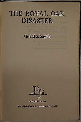 WW2 British Navy The Royal Oak Disaster by Gerald S. Snyder Reference Book