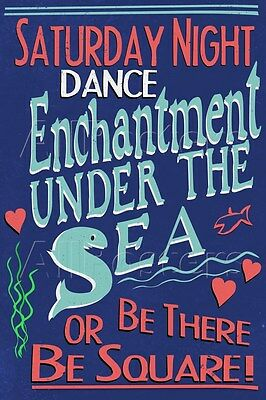 Enchantment Under The Sea Dance Movie Poster  - 24x36
