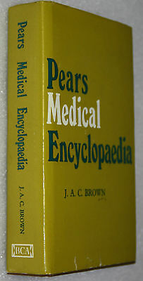 Pears Medical Encyclopedia J A C Brown 1972 Vintage Hard Cover Medical