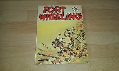 Fort Wheeling Tome 1 Hugo Pratt