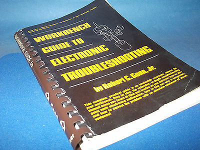 Workbench Guide Electronic Troubleshooting Vintage 1977 Collectible Rare