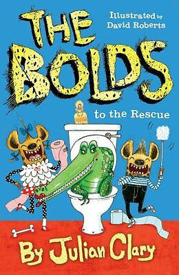 The Bolds to the Rescue New Paperback Book Julian Clary, David Roberts