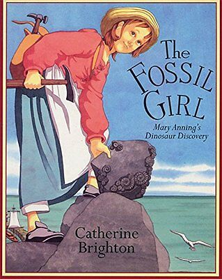 The Fossil Girl: Mary Anning's Dinosaur Discovery New Paperback Book Catherine B
